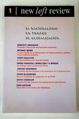 NEW LEFT REVIEW N 1. EL NACIONALISMO EN TIEMPOS DE GLOBALIZACIÓN