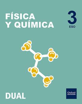 INICIA DUAL FÍSICA Y QUÍMICA SERIE DIODO. 3.º ESO. LIBRO DEL ALUMNO