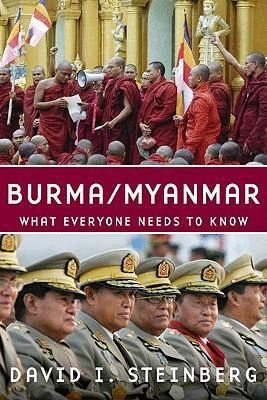 BURMA/MYANMAR : WHAT EVERYONE NEEDS TO KNOW