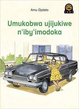 UMUKOBWA UJIJUKIWE N'IBY'IMODOKA