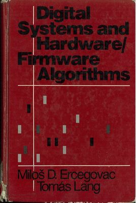 DIGITAL SYSTEMS AND HARDWARE : FIRMWARE ALGORITHMS