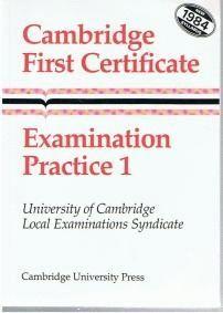 CAMBRIDGE FIRST CERTIFICATE EXAMINATION PRACTICE 1