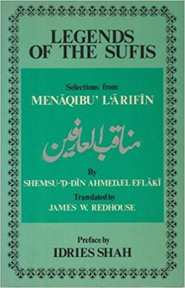 LEGENDS OF THE SUFIS: SELECTIONS FROM