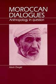 MOROCCAN DIALOGUES: ANTHROPOLOGY IN QUESTION