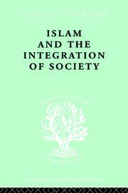 ISLAM AND THE INTEGRATION OF SOCIETY