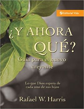 ¿Y AHORA QUE?: WHAT GOD EXPECT FROM HIS PEOPLE