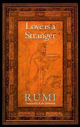 LOVE IS A STRANGER: SELECTED LYRIC POETRY