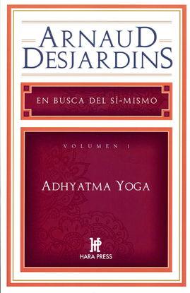 ADHYATMA YOGA - VOLUMEN I