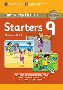 CAMBRIDGE ENGLISH YOUNG LEARNERS 9 STARTERS STUDENT´S BOOK