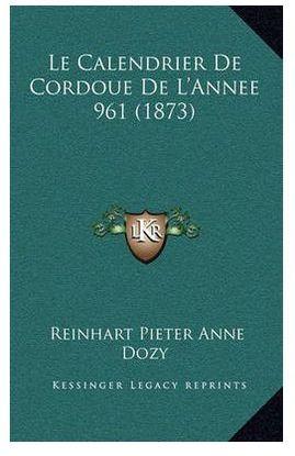 CALENDRIER DE CORDOUE DE L'ANNEE 961 (1873)