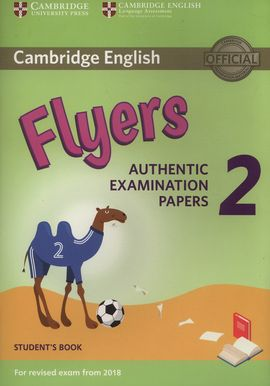 FLYERS 2 STUDENT'S BOOK (2018 EXAM)