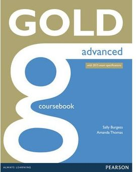 GOLD ADVANCED (2015 CAE EXAM) COURSEBOOK WITH ONLINE AUDIO