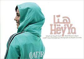 HEY'YA : ARAB WOMEN IN SPORT