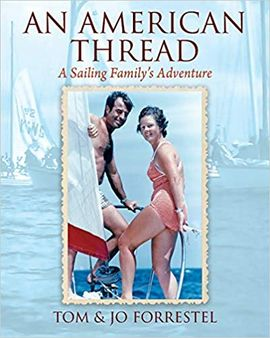 AN AMERICAN THREAD: A SAILING FAMILY'S ADVENTURE