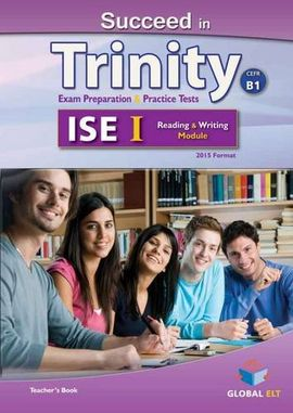 SUCCEED IN TRINITY ISE I-B1 READING AND WRITING