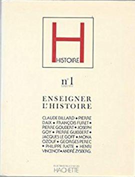 REVISTA HISTOIRE. N. 1, MARS 1979. ENSEIGNER L´HISTOIRE