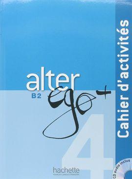 ALTER EGO + B2 EJERCICIOS+CD