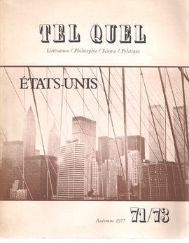 TEL QUEL. ÉTATS UNIS. 71/73, AUTOMNE 1977