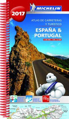 ESPAÑA & PORTUGAL 2017 (ATLAS DE CARRETERAS Y TURÍSTICO )