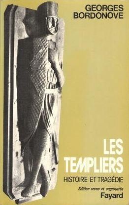 LES TEMPLIERS : HISTOIRE ET TRAGÉDIE