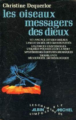 LES OISEAUX MESSAGERS DES DIEUX