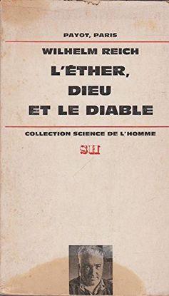 L'ETHER, DIEU ET LE DIABLE