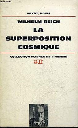 LA SUPERPOSITION COSMIQUE - COLLECTION SCIENCE DE L'HOMME.