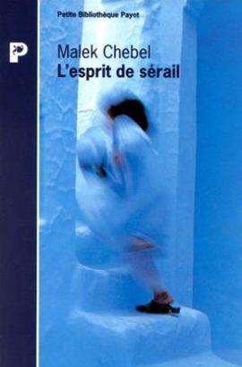 L'ESPRIT DE SÉRAIL : MYTHES ET PRATIQUES SEXUELS AU MAGHREB