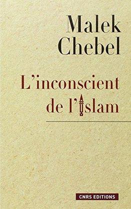 L' INCONSCIENT DE L' ISLAM