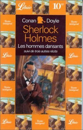 SHERLOCK HOLMES. LES HOMMES DANSANTS, VOLUME 10