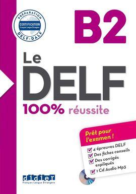 LE DELF 100% RÉUSSITE B2