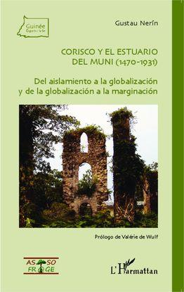 CORISCO Y EL ESTUARIO DEL MUNI (1470-1931)