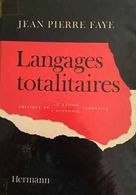LANGAGES TOTALITAIRES: CRITIQUE DE LA RAISON