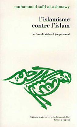 L'ISLAMISME CONTRE L'ISLAM