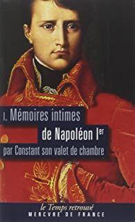 MÉMOIRES INTIMES DE NAPOLÉON 1ER