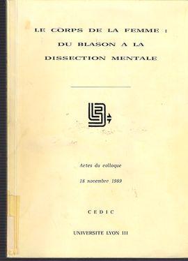 LE CORPS DE LA FEMME. DU BLASON À LA DISSECTION MENTALE