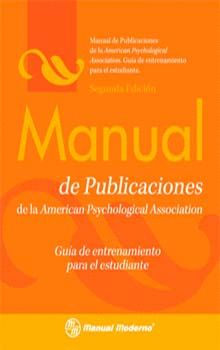 MANUAL DE PUBLICACIONES DE LA APA. GUÍA DE ENTRENAMIENTO PARA EL ESTUDIANTE