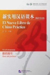 EL NUEVO LIBRO DE CHINO PRACTICO.LIBRO DEL PROFESOR NIVEL ELEMENTAL