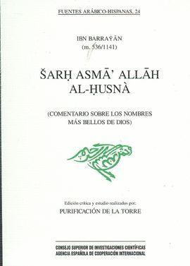SARH ASMA' ALLAH AL-HUSNÀ (COMENTARIO SOBRE LOS NOMBRES MÁS BELLOS DE DIOS)