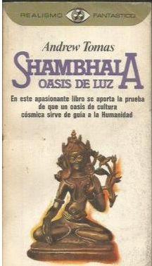 SHAMBHALA, OASIS DE LUZ