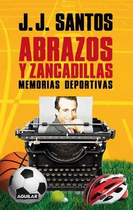 ABRAZOS Y ZANCADILLAS