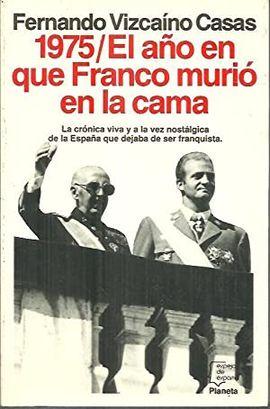 1965, EL AÑO QUE FRANCO MURIÓ EN LA CAMA