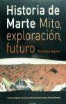 HISTORIA DE MARTE : MITO, EXPLOTACIÓN, FUTURO