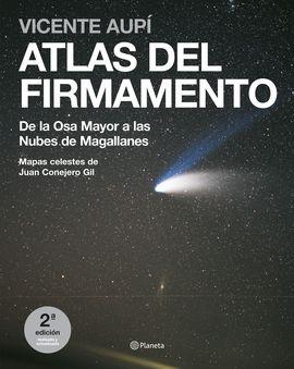 ATLAS DEL FIRMAMENTO. DE LA OSA MAYOR A LAS NUBES DE MAGALLANES