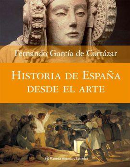 HISTORIA DE ESPAÑA DESDE EL ARTE
