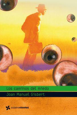 LOS CAMINOS DEL MIEDO