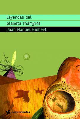 LEYENDAS DEL PLANETA THÁMYRIS