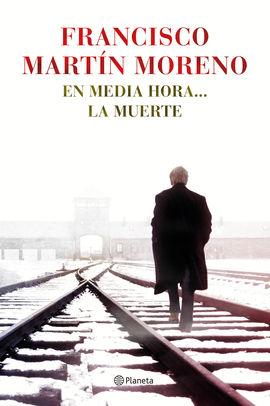 EN MEDIA HORA... LA MUERTE