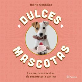 DULCES MASCOTAS