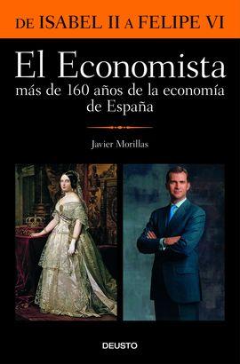 EL ECONOMISTA. MÁS DE 160 AÑOS DE LA ECONOMÍA DE ESPAÑA
